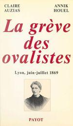 La grève des ovalistes, Lyon, juin-juillet 1869
