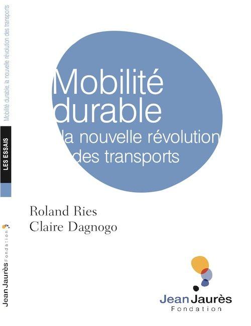 Mobilité durable ; la nouvelle révolution des transports