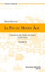 Vente Livre Numérique : La fin du Moyen Age - tome 2  - Henri Pirenne