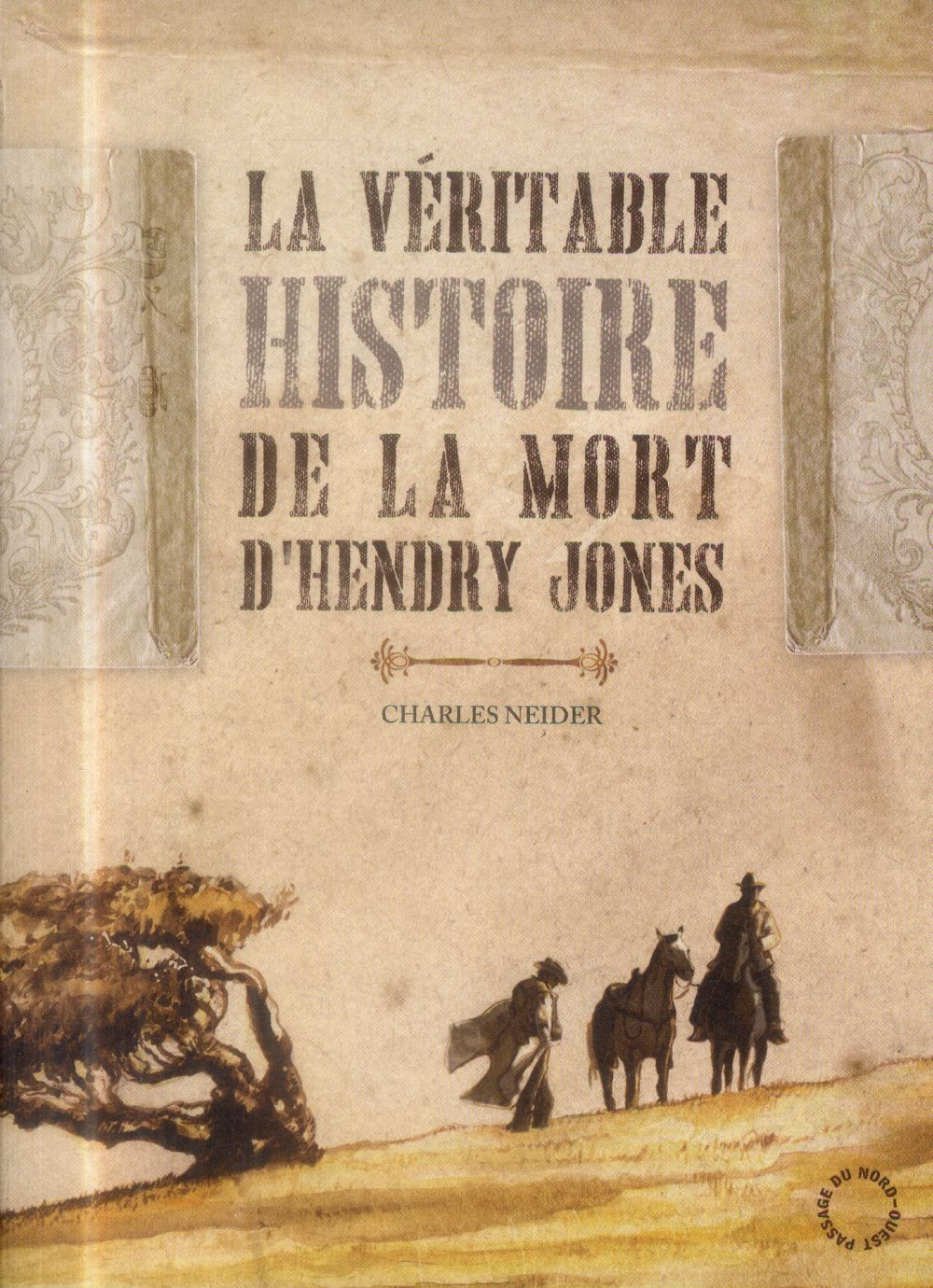 La véritable histoire de la mort d'Hendry Jones