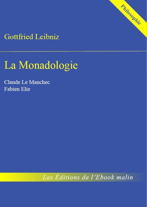 La Monadologie - édition enrichie