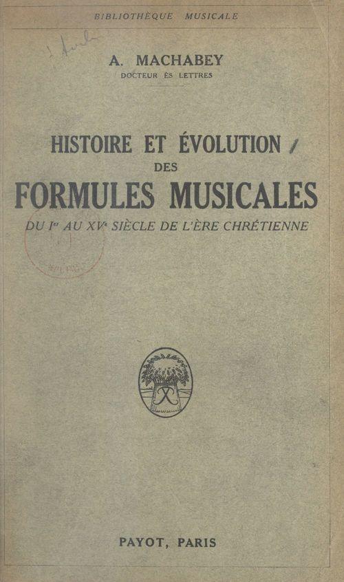 Histoire et évolution des formules musicales