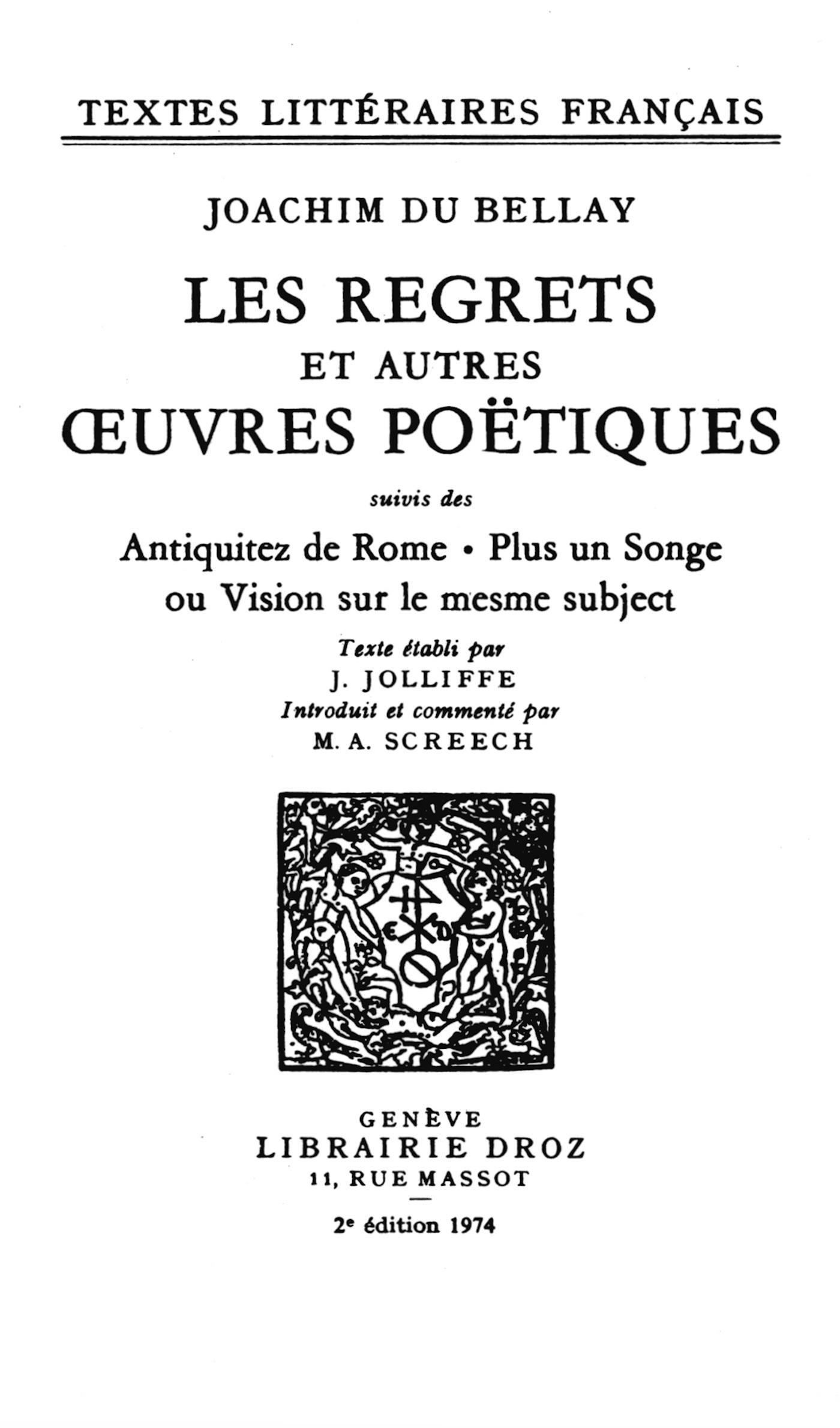 Les regrets ; et autres oeuvres poétiques ; les antiquités de Rome