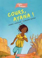 Vente Livre Numérique : Cours, Ayana !  - Agnès Laroche