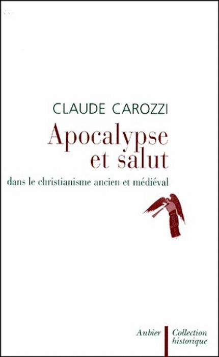 Apocalypse et le salut dans le christianisme ancien et médiéval