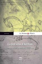 BATAILLE D'ANTHON (1430) (LA)  - Rene Verdier