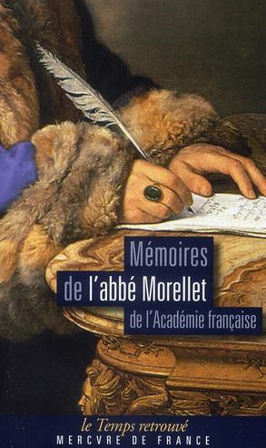 Mémoires de l'abbé Morellet de l'académie française