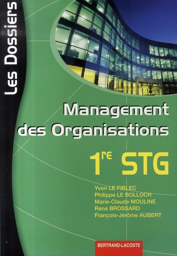 Management des organisations ; première stg