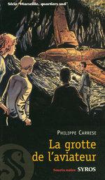 Vente EBooks : La grotte de l'aviateur  - Philippe CARRESE