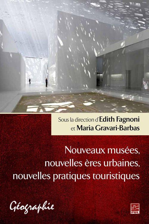 Nouveaux musees, nouvelles eres urbaines, nouvelles pratiques