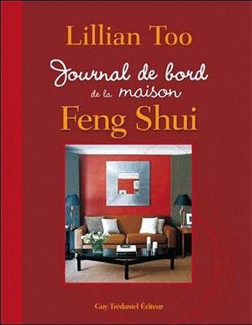 Journal de bord de la maison feng shui