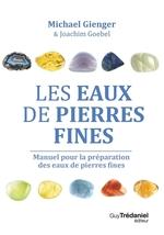 Vente Livre Numérique : Les eaux de pierres fines  - Michael Gienger - Joachim Goebel