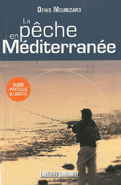 La Peche En Mediterranee/Poche