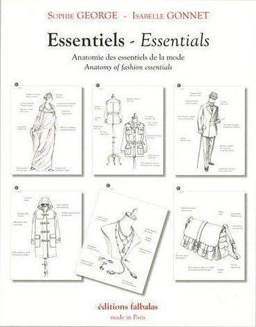 Essentiels-essentials ; anatomie des essentiels de la mode ; anatomy of fashion essentials (2e édition)