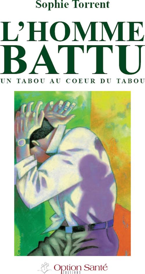 L'homme battu ; un tabou au coeur du tabou