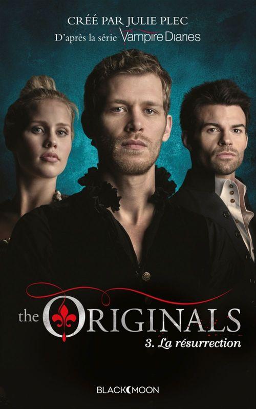 The originals t.3 ; la résurrection
