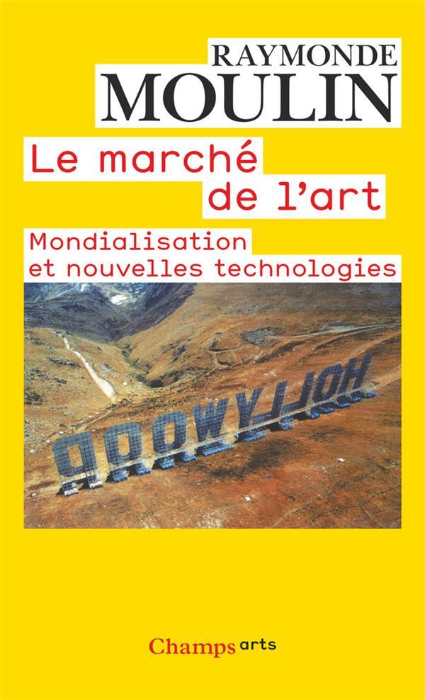 Le marché de l'art ; mondialisation et nouvelles technologies