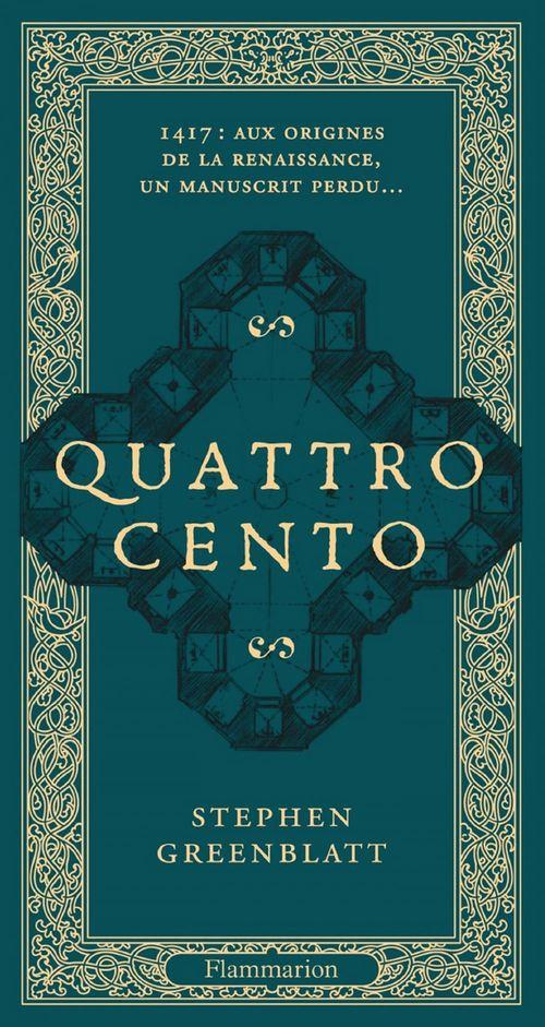 Quattrocento ; 1417 : aux origines de la Renaissance, un manuscrit perdu...
