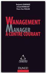 Wanagement : Manager à contre-courant
