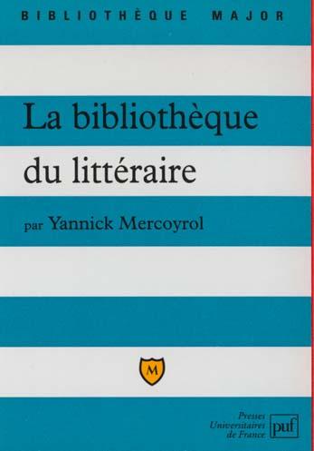 La bibliotheque du litteraire