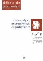 Vente EBooks : Le psychanalyse des neurosciences cognitivismes  - Roger PERRON - Agnès Oppenheimer