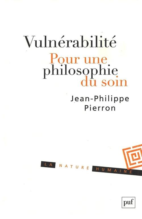 Vulnerabilité ; pour une philosophie du soin