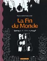 Couverture de Petits Contes Noirs - Tome 1 - La Fin Du Monde Et Autres Petits Contes Noirs