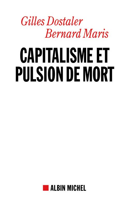 Capitalisme et pulsion de mort ; Freud et Keynes