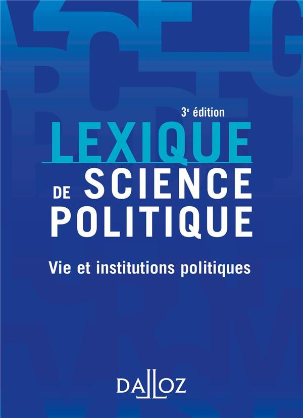 Lexique de science politique ; vie et institutions politiques ; 3e édition