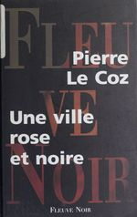 Vente Livre Numérique : Ville rose et noire  - Pierre le Coz