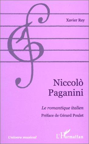 Niccolo Paganini, le romantique italien