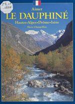 Vente Livre Numérique : Le Dauphiné  - Hervé Champollion