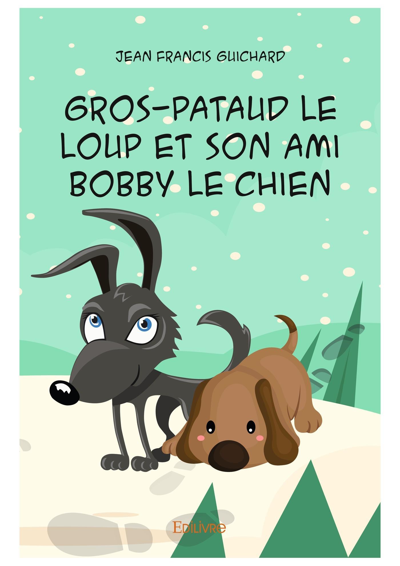 Gros-Pataud le loup et son ami Bobby le chien