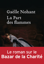 Vente EBooks : La Part des flammes  - Gaëlle Nohant
