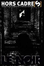 Couverture de Hors cadre(s) n.7 ; le noir
