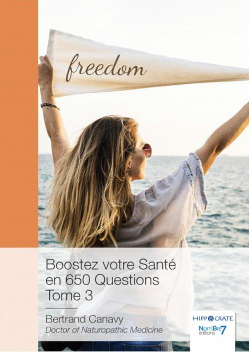Boostez votre sante en 650 questions - tome 3