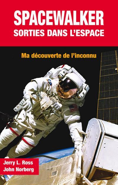 Spacewalker : sortie dans l'espace