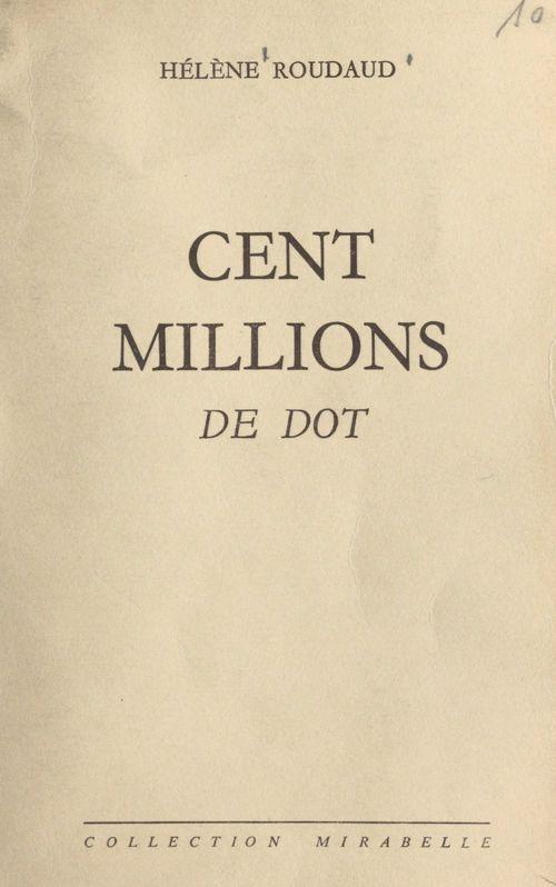 Cent millions de dot