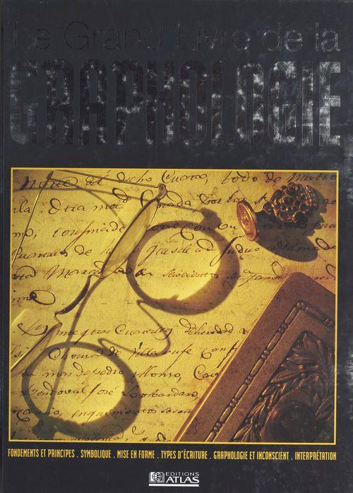 Le grand livre de la graphologie