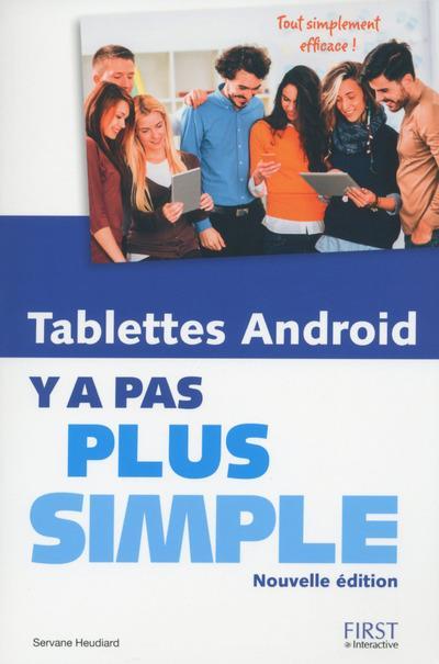 Y A PAS PLUS SIMPLE ; tablettes Android (édition 2016)