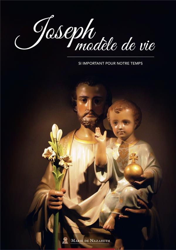 JOSEPH MODELE DE VIE