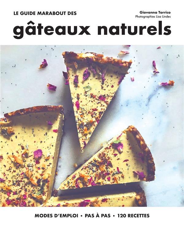 Le guide Marabout des gâteaux naturels