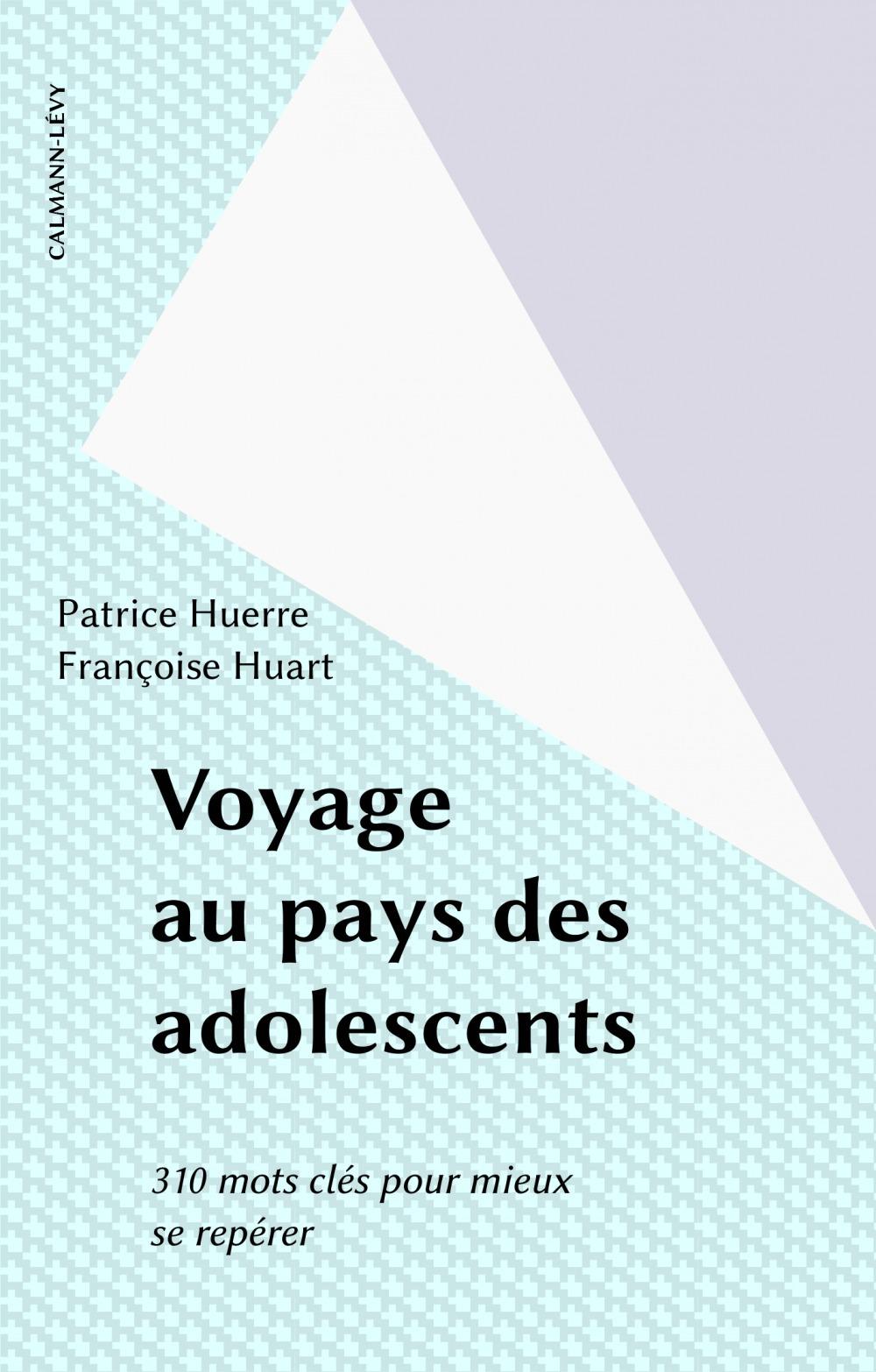 Voyage au pays des adolescents