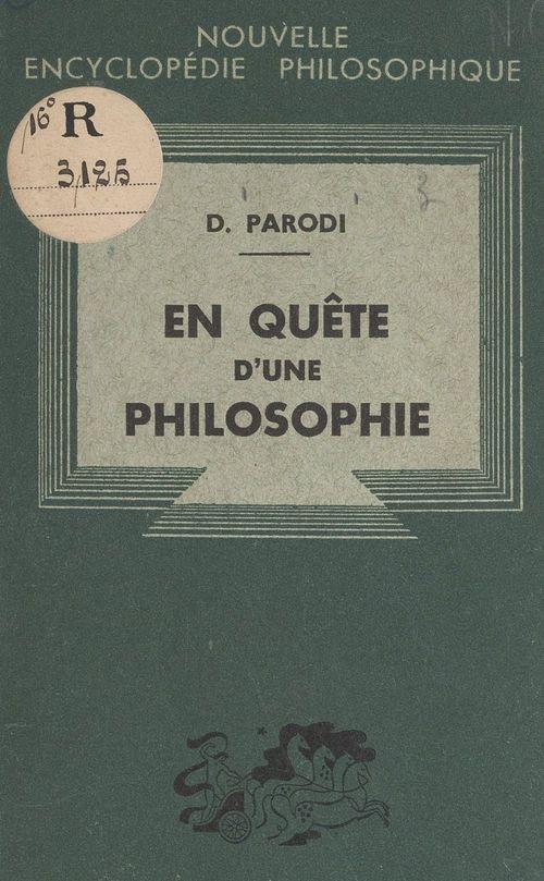 En quête d'une philosophie