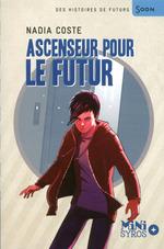 Vente Livre Numérique : Ascenseur pour le futur  - Nadia COSTE