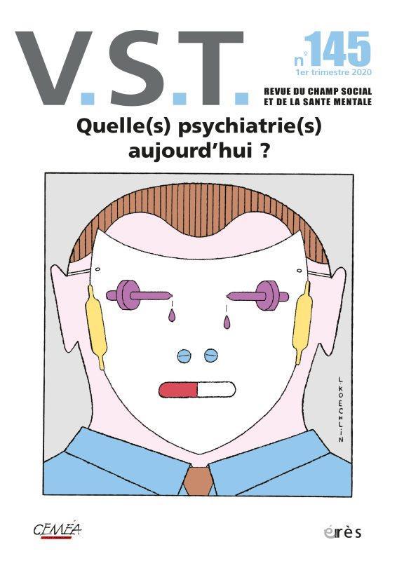 REVUE VST N.145  -  QUELLE(S) PSYCHIATRIE(S) AUJOURD'HUI ?