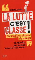 Vente Livre Numérique : La lutte c'est classe !  - Stéphane GARNIER