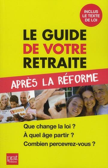 Petit Guide De Votre Retraite Apres La Reforme