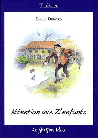 Attentions aux z'enfants