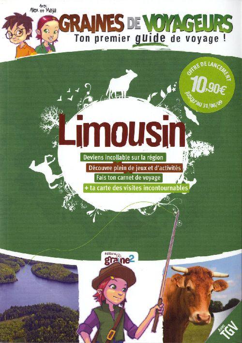 GRAINES DE VOYAGEURS ; Limousin
